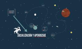 SOCIALIZACIÓN Y APRENDIZAJE