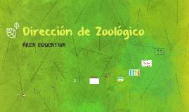 Dirección de Zoológico (Área Educativa)