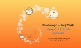 Cherkassy Factory Visits