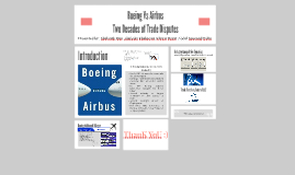 Boeing Vs Airbus : Two Decades of Trade Disputes