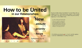 How to be United in Our Relationships