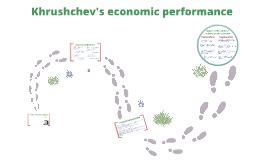 Copy of Khrushchev: Economic performance of the USSR 1953-65