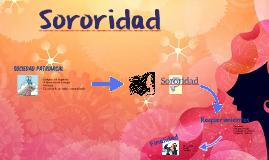 Sororidad by Yajaira Soledad Chipantiza Freire on Prezi