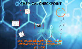 CHEMICAL CHECKPOINT