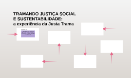 TRAMANDO JUSTIÇA SOCIAL