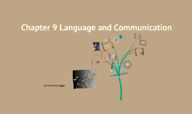 Copy of Language and Communication