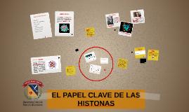 EL PAPEL CLAVE DE LAS HISTONAS
