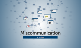 Miscomunication