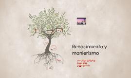 Renacimiento y manierismo