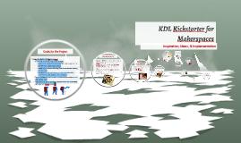 KDL Kickstarter for Makerspaces