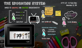 Creativity in the Education System