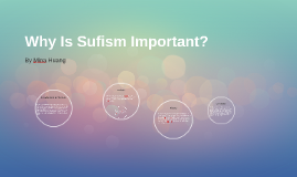 Why Is Sufism Important?