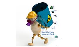 Manejo de los Desechos Químicos en el Planeta
