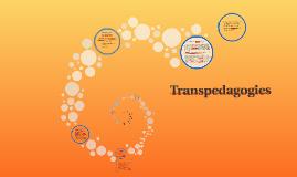 Transpedagogies