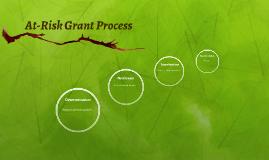 At-Risk Grant Process
