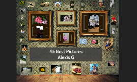 Copy of 45 Best Pictures
