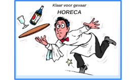 Klaar voor gevaar - HORECA