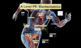 A Level PE- Biomechanics