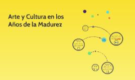 Copy of Arte y Cultura en los Años de la Madurez