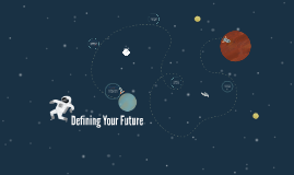Defining Your Future