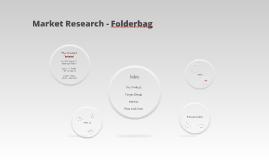 Market Research - Folderbag
