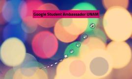 Google Student Ambassador UNAM