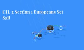 CH. 2 Section 1 Europeans Set Sail