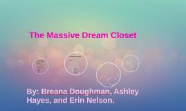 The Massive Dream Closet