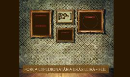 Força Expedionatária Brasileira - FEB