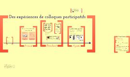 Des expériences de colloques participatifs