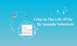 A Day In The Life Of Amanda Nahmiash