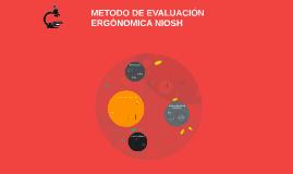 Copy of METODO DE EVALUACIÓN ERGÒNOMICA NIOSH