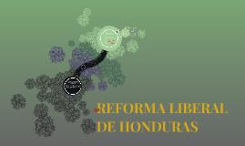 Copy of REFORMA LIBERAL DE HONDURAS