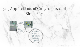 5.03 Applications of Congruency and Similarity