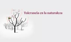 Tolerancia en la naturaleza