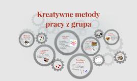 Copy of Kreatywne metody