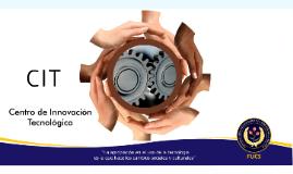 Copy of Centro de Innovación Tecnológica FUCS
