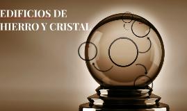 EDIFICIOS DE HIERRO Y CRISTAL
