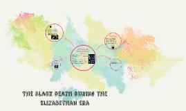 The Black death during the Elizabethan era