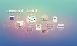 Lesson 4 - Unit 1