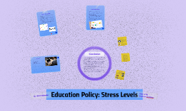 Education Policy: Stress Levels