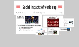 Social impacts of world cup