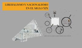 LIBERALISMO Y NACIONALISMO EN EL SIGLO XIX