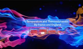 Tempurature and Thermodynamics