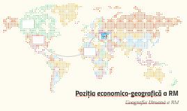 Poziția economico-geografică a RM