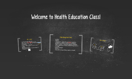 Welcome to Health Education Class!