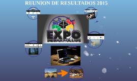 REUNION DE RESULTADOS 2015