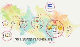 SUPER TEACHER KIT (5° / 3°)