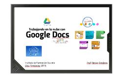 IFDEF Trabajando en la nube con Google Docs