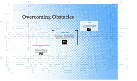 Copy of Overcoming Obstacles